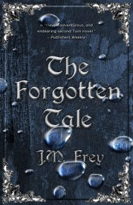 The Forgotten Tale (J.M. Frey)