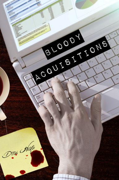 Bloody Acquisitions (Drew Hayes)