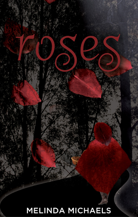 Roses (Melinda Michaels)