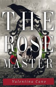 The Rose Master (Valentina Cano)